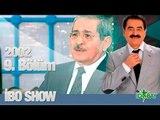 İbo Show - 9. Bölüm (Aşık Mahsuni Şerif - Cansever) (2002)
