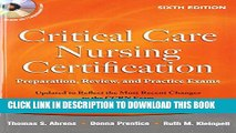 [PDF] Critical Care Nursing Certification: Preparation, Review, and Practice Exams, Sixth Edition