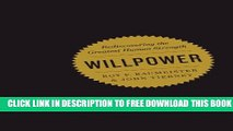 New Book Willpower: Rediscovering the Greatest Human Strength