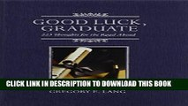 New Book Good Luck, Graduate: 223 Thoughts for the Road Ahead
