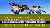 [PDF] Social Skills for Teenagers and Adults with Asperger Syndrome: A Practical Guide to