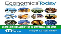 [New] Economics Today: The Macro View (18th Edition) Exclusive Full Ebook