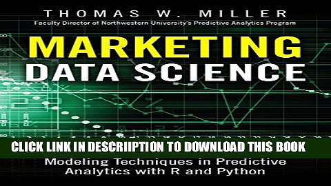 [PDF] Marketing Data Science: Modeling Techniques in Predictive Analytics with R and Python (FT