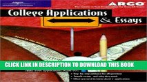 New Book College Applications   Essays 4th ed (Arco College Applications   Essays)