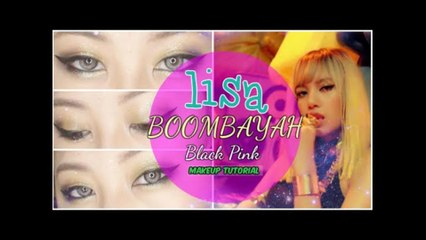 LISA 'BlackPink - '붐바야'(BOOMBAYAH) Makeup Tutorial