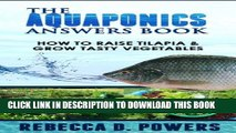 [PDF] The Aquaponics Answers Book - How To Raise Tilapia   Grow Tasty Vegetables Full Colection