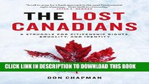 [PDF] The Lost Canadians: A Struggle for Citizenship Rights, Equality, and Identity Popular Online