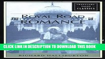 [PDF] The Royal Road to Romance: Travelers  Tales Classics Popular Collection[PDF] The Royal Road