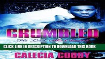 [PDF] Crumbled: He Lied, She Cheated Full Colection