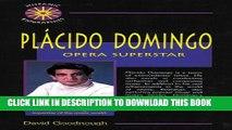 [PDF] Placido Domingo: Opera Superstar (Hispanic Biographies) [Full Ebook]