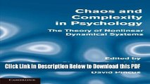 [Read] Chaos and Complexity in Psychology: The Theory of Nonlinear Dynamical Systems Free Books