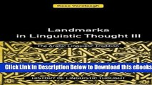 [Reads] Landmarks in Linguistic Thought Volume III: The Arabic Linguistic Tradition (History of