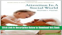 [Best] Attention in a Social World (Social Cognition and Social Neuroscience) Free Books
