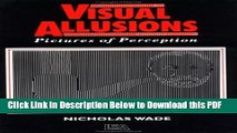 [Read] Visual Allusions: Pictures of Perception Popular Online