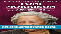 [PDF] Toni Morrison: A Biography of a Nobel Prize-Winning Writer (African-American Icons) Popular
