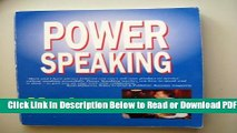 [Get] Power Speaking: A Guide to Writing   Delivering Professional Speeches Free Online
