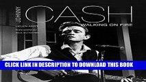 [PDF] Johnny Cash: Walking on Fire (Pop, Rock   Entertainment) Full Online[PDF] Johnny Cash: