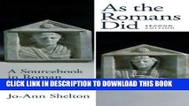 [PDF] As the Romans Did: A Sourcebook in Roman Social History, 2nd Edition Popular Colection