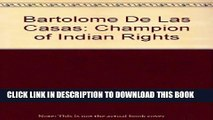[PDF] Bartolome De Las Casas: Champion of Indian Rights Full Online