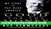 [PDF] Good for the Money: My Fight to Pay Back America Full Colection