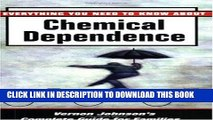 Collection Book Everything You Need to Know about Chemical Dependence: Vernon Johnson s Complete