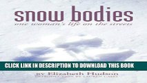 New Book Snow Bodies: One Woman s Life on the Streets