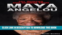 [PDF] 101 Quotes and Sayings From Maya Angelou: Inspirational Quotes From Phenomenal Woman Full