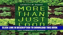 [PDF] More Than Just Food: Food Justice and Community Change (California Studies in Food and