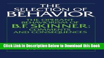 Read] The Selection of Behavior: The Operant Behaviorism of