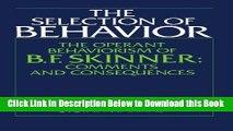 Read] The Selection of Behavior: The Operant Behaviorism of