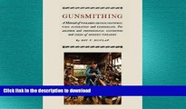 READ  Gunsmithing: A Manual of Firearm Design, Construction, Alteration and Remodeling