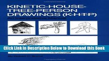 [Download] Kinetic House-Tree-Person Drawings: K-H-T-P: An Interpretative Manual Online Ebook