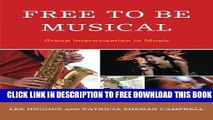 Collection Book Free to Be Musical: Group Improvisation in Music