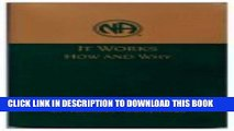 Collection Book It Works How and Why: Twelve Steps and Twelve Traditions of Narcotics Anonymous