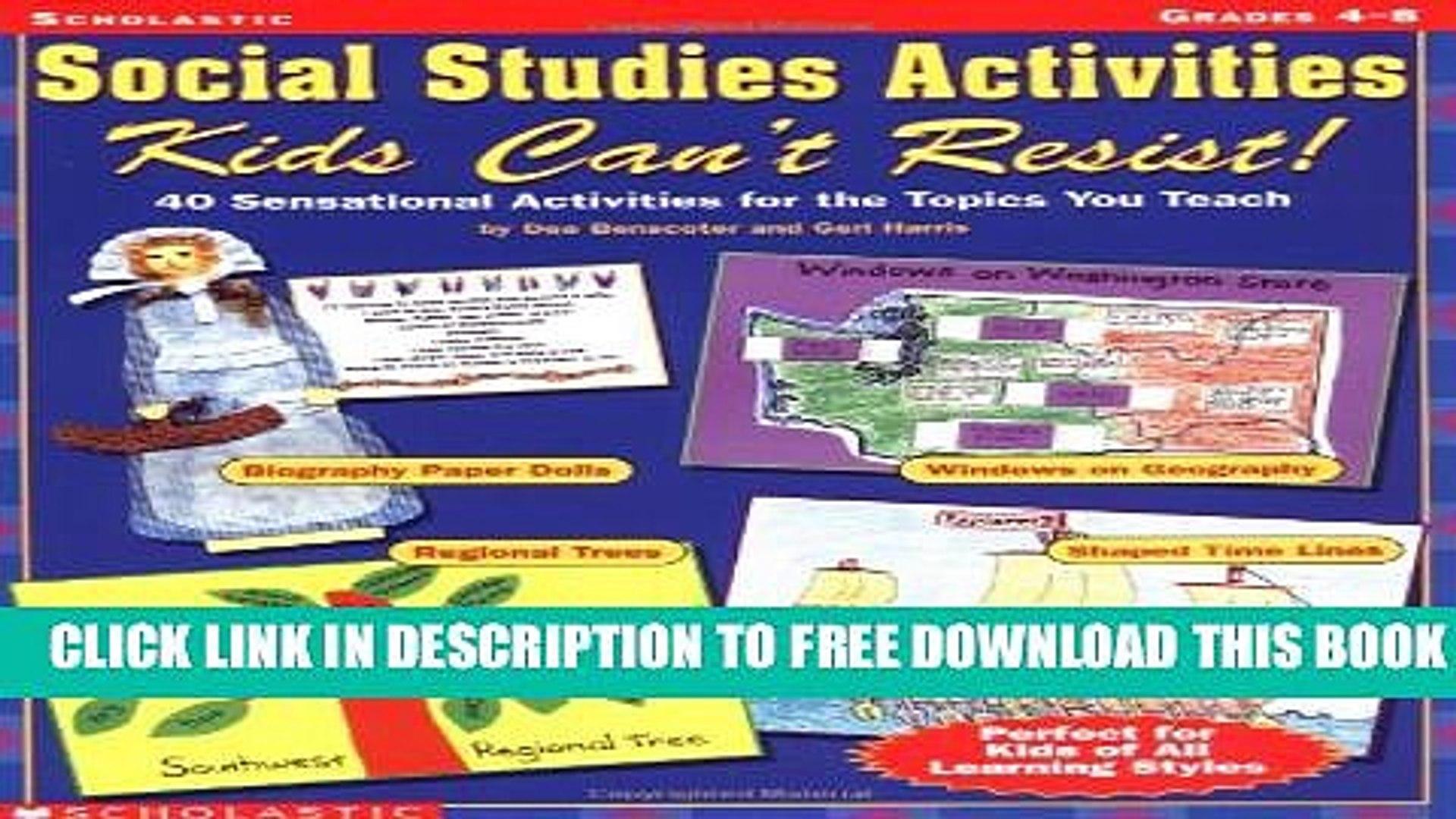 Collection Book Social Studies Activities Kids Can  T Resist!: 40 Sensational Activities for the