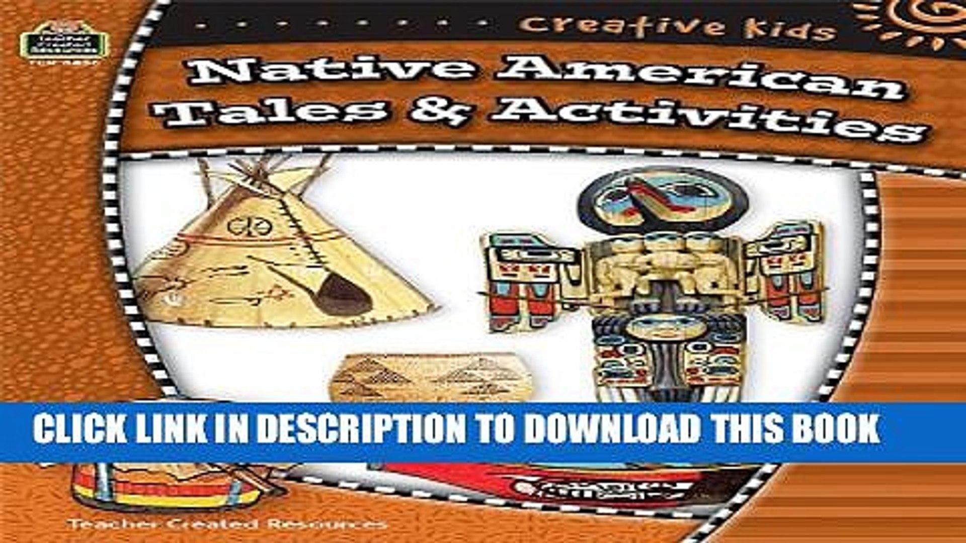 New Book Creative Kids: Native American Tales   Activities