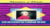 [PDF] Wolfgang Amadeus Mozart (Musicmakers: World s Greatest Composers) (Masters of Music) Full