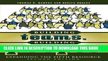 New Book Building Teams, Building People : Expanding the Fifth Resource Second Edition