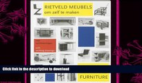 GET PDF  How to Construct Rietveld Furniture (Dutch Edition)  PDF ONLINE