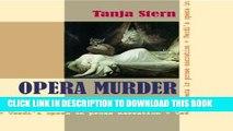 [New] The Troubadour - Verdi s opera in prose narration (Opera Murder Book 1) Exclusive Full Ebook