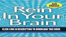 New Book Rein In Your Brain: From Impulsivity to Thoughtful Living in Recovery