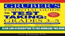 New Book Gruber s Essential Guide to Test Taking: Grades 3-5