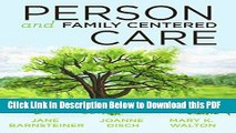 [Read] 2014 AJN Award Recipient Person and Family Centered Care Popular Online