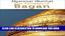 PDF Myanmar (Burma): Temples of Bagan (Travel Guide) PDF
