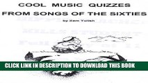 [PDF] Cool Music Quizzes  From Songs Of The Sixties 60s Exclusive Online