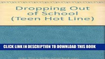 [PDF] Dropping Out of School (Teen Hot Line) Full Online[PDF] Dropping Out of School (Teen Hot