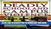 [PDF] Deadly School and Campus Violence (Violence and Society) Full Collection[PDF] Deadly School