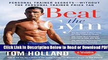 [Get] Beat the Gym: Personal Trainer Secrets--Without the Personal Trainer Price Tag Free New