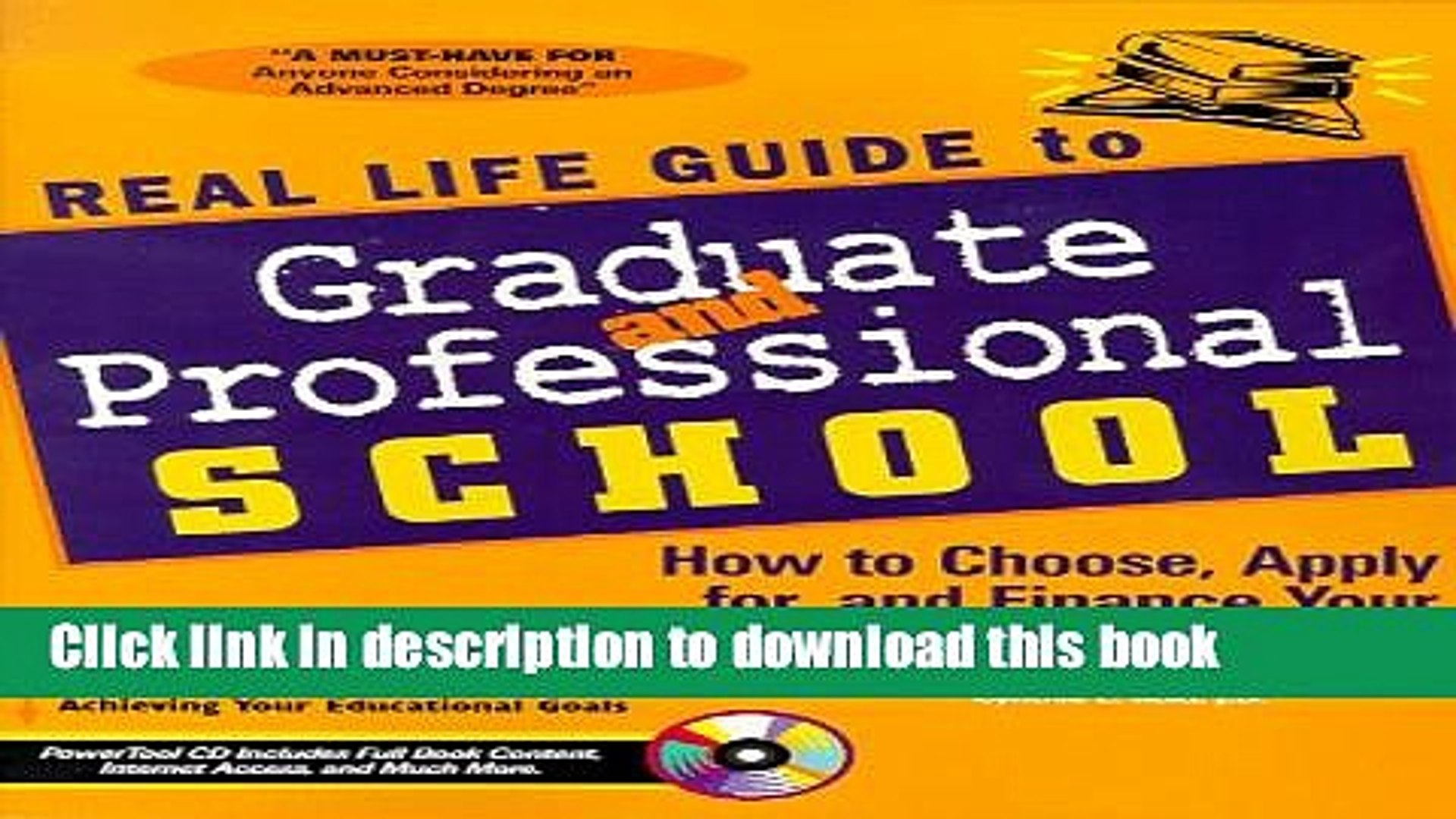Read Real Life Guide to Graduate   Professional School: How to Choose, Apply for, and Finance Your