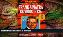 READ  Frank Sinatra Records and CDs, 1st edition (Official Price Guide to Frank Sinatra